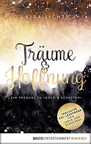 """Träume & Hoffnung: Ein Prequel zu """"Gold & Schatten (German Edition) book cover"""