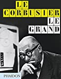 Le Corbusier. Le Grand. Ed. English