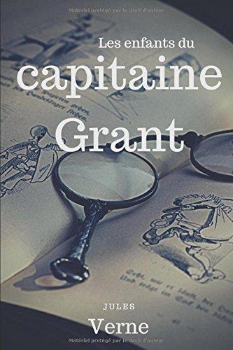 Les Enfants du capitaine Grant: Un roman d'aventures maritimes de Jules Verne (texte intégral) por Jules Verne