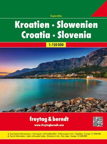 Kroatien-Slowenien Superatlas, Autoatlas 1:150.000, freytag & berndt Autoatlanten: Wegenatlas 1:150 000