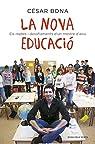 La nova educació: Els reptes i desafiaments d'un mestre d'avui par Bona