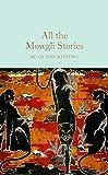 All the Mowgli Stories (Macmillan Collector