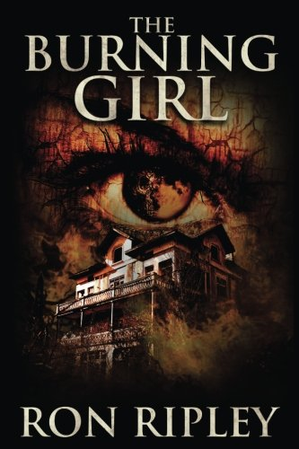 The Burning Girl: Volume 5 (Haunted Collection Series)