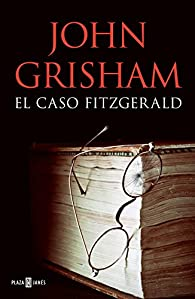 El caso Fitzgerald par John Grisham