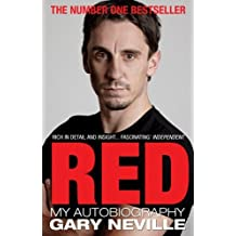 Red: My Autobiography by Gary Neville (2012-08-13)
