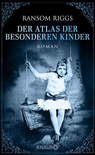 Der Atlas der besonderen Kinder: Roman (Die besonderen Kinder 4)