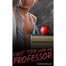 First Time with my Professor (Pleasing My Professor, Book 1) (English Edition)