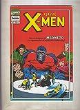 Classic X Men volumen 2 numero 02: Cuidado con la mole (numerado 1 en trasera)