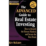 Rich Dad's Advisors: The Advanced Guide to Real Estate Investing: How to Identify the Hottest Markets and Secure the Best Deals by Ken McElroy (2008-05-29)
