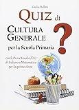 Quiz di cultura generale per la scuola primaria