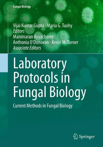 Laboratory Protocols in Fungal Biology: Current Methods in Fungal Biology