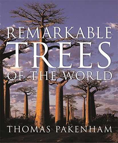 Remarkable Trees of the World by Thomas Pakenham (2003-06-12)