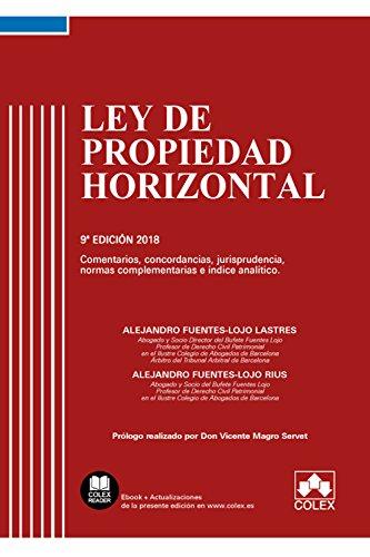 Ley de propiedad horizontal : comentarios, concordancias, jurisprudencia, normas complementarias e índice analítico por Alejandro Fuentes Lastres