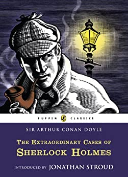 The Extraordinary Cases of Sherlock Holmes (Puffin Classics) by [Doyle, Arthur Conan]