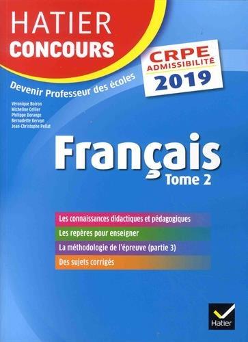 Hatier Concours CRPE 2019 - Français tome 2 - Epreuve écrite d'admissibilité par Véronique Boiron