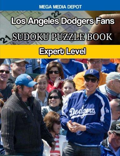 Los Angeles Dodgers Fans Sudoku Puzzle Book: Expert Level por Mega Media Depot