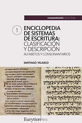 Enciclopedia de sistemas de escritura (volumen 1): alfabetos y ...