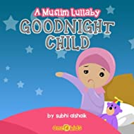 Goodnight Child: A Muslim Lullaby