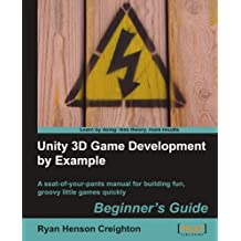 Unity 3D Game Development by Example Beginner's Guide by Ryan Henson Creighton (2010-09-24)