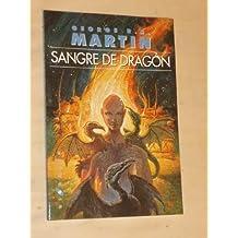 SANGRE DE DRAGÓN - Canción de hielo y fuego
