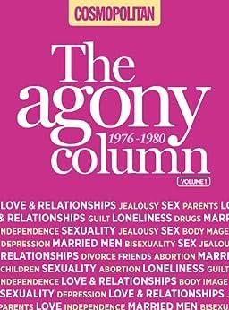 Cosmopolitan: The Agony Column Vol 1: 1975-1980 by [Kurtz, Irma]