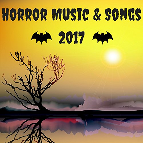Horror Music & Songs 2017 - Cursed Halloween Tracks with Scary Sounds Background