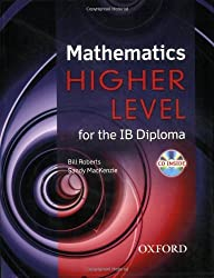 Mathematics Higher Level for the IB Diploma by Bill Roberts (2008-01-03)