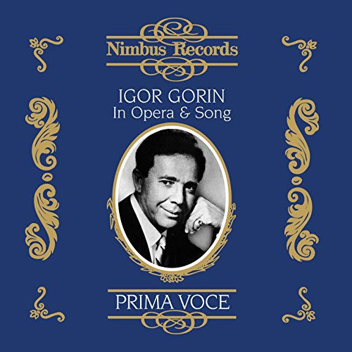 Igor Gorin in Opera and Song Vol. 1