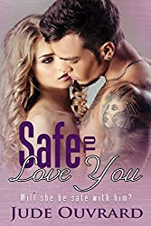 Safe to love you (Ink Series - Spin Off Book 2)