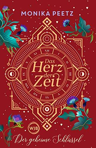 Das Herz der Zeit: Der geheime Schlüssel (Lena und Dante, Band 2)