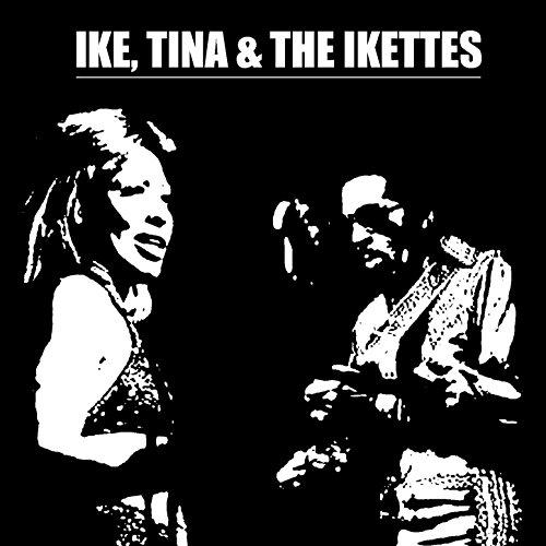 Ike, Tina & The Ikettes