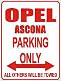 INDIGOS - Parkplatz - Parking Only- Weiß-Rot - 32x24 cm - Alu Dibond - Parking Only - Parkplatzschild - Opel ascona