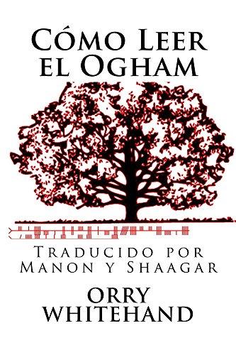 Como Leer El Ogham por Michael Kelly