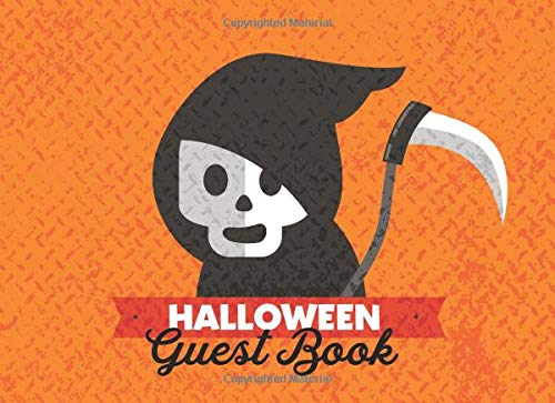 : Party Guest Sign In With Lines For Names Messages & Well Wishes - Grim Reaper Orange (Kid-Friendly Halloween Guestbooks, Band 4) ()