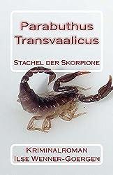 Parabuthus transvaalicus: Stachel der Skorpione