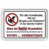 Singen und Klatschen - Kein Hundeklo Schild / Kein Hundekot / T-007 (30x20cm Schild)