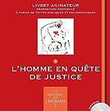 Telecharger Livres Et qui donc est l Homme Livret animateur 3 L homme en quete de justice (PDF,EPUB,MOBI) gratuits en Francaise