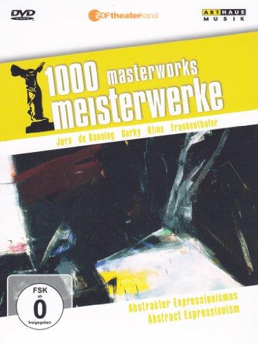 1000 Meisterwerke - Abstrakter Expressionismus