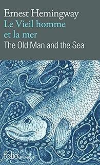 Le vieil homme et la mer par Ernest Hemingway