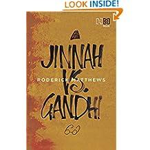 Jinnah vs. Gandhi