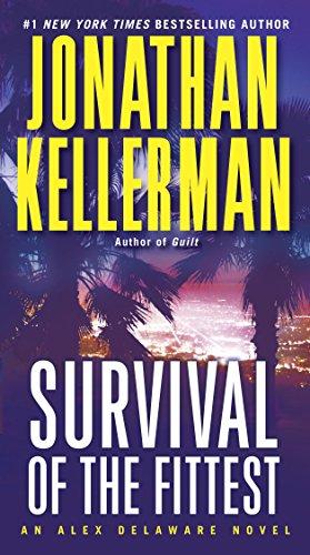 Survival of the Fittest: An Alex Delaware Novel (English Edition) par Jonathan Kellerman