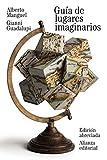 Guía de lugares imaginarios: Edición abreviada (El Libro De Bolsillo - Literatura)