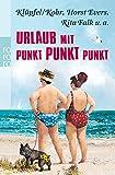 Urlaub mit Punkt Punkt Punkt - Horst Evers