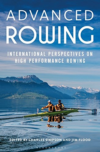Advanced Rowing: International perspectives on high performance rowing por Charles Simpson