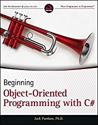 Beginning Object-Oriented Programming with C# by Jack Purdum (2012-11-06)