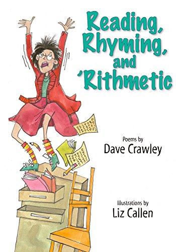 Reading, Rhyming, and 'Rithmetic por Dave Crawley