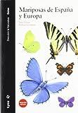 Mariposas de España y Europa (Descubrir la Naturaleza)