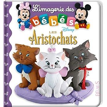 L'imagerie des bébés Disney - Les Aristochats