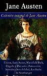 Colección integral de Jane Austen: Emma, Lady Susan, Mansfield Park, Orgullo y Prejuicio, Persuasión, Sentido y Sensibilidad, La abadía de Northanger par Austen