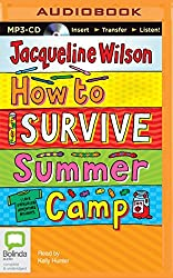 How to Survive Summer Camp by Jacqueline Wilson (2015-08-25)